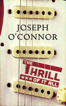 The Thrill of it All - O'Connor, Joseph