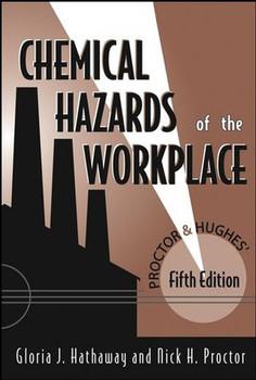 Proctor and Hughes' Chemical Hazards of the Workplace - Nick H. Proctor [Gebundene Ausgabe]