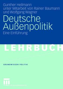 Deutsche Außenpolitik: Eine Einführung - Gunther Hellmann