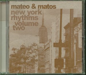 Mateo & Matos: New York Rhythms - Volume 2 [US Import]
