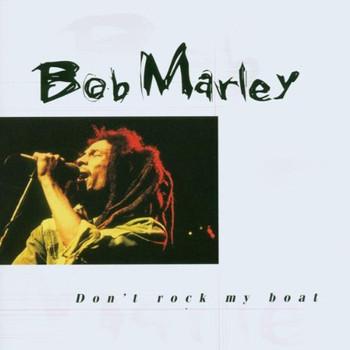 Bob Marley - Don'T Rock My Boat