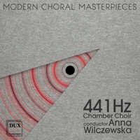 441 Hz Kammerchor - Moderne Meisterwerke für Chor