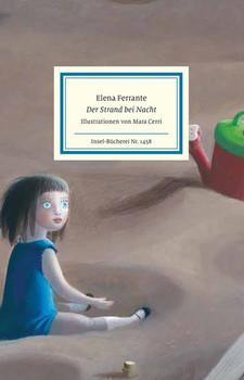 Die Nacht am Strand - Elena Ferrante  [Gebundene Ausgabe]
