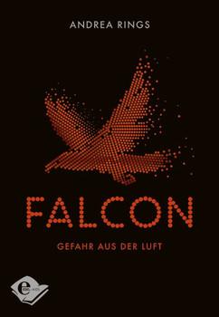 Falcon. Gefahr aus der Luft - Andrea Rings  [Gebundene Ausgabe]