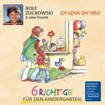 Rolf und Seine Freunde Zuckowski - Ich Kenn Ein Haus-6 Richtige für Den Kingergarte