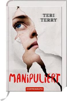Manipuliert (Bd. 2) - Teri Terry  [Gebundene Ausgabe]
