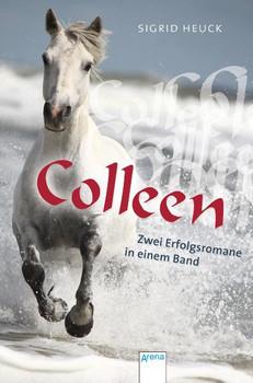 Colleen: Zwei Erfolgsromane in einem Band - Sigrid Heuck