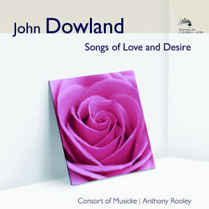 the Consort of Musicke - Songs of Love and Desire (Audior)