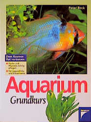 Aquarium Grundkurs - Peter Beck