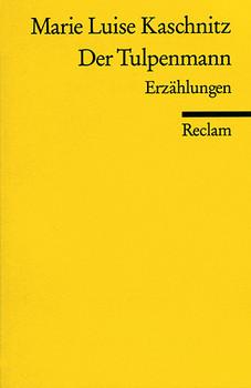 Der Tulpenmann - Marie L. Kaschnitz