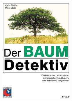 Der Baumdetektiv - Pfeiffer, Karin