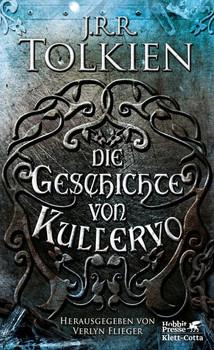 Die Geschichte von Kullervo - J.R.R. Tolkien  [Gebundene Ausgabe]