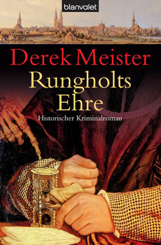 Rungholts Ehre - Derek Meister