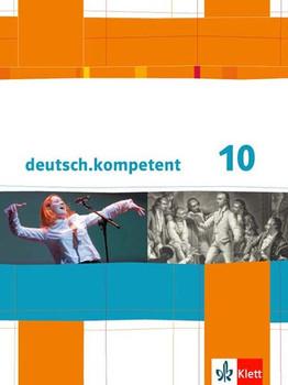 deutsch.kompetent / Schülerbuch mit Onlineangebot 10. Klasse. Allgemeine Ausgabe [Gebundene Ausgabe]
