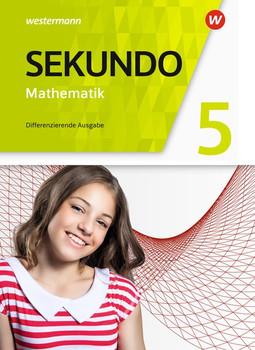 Sekundo - Mathematik für differenzierende Schulformen / Sekundo - Mathematik für differenzierende Schulformen - Allgemeine Ausgabe 2018. Allgemeine Ausgabe 2018 / Schülerband 5 [Gebundene Ausgabe]