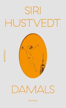Damals - Siri Hustvedt  [Gebundene Ausgabe]