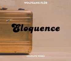 Flür,Wolfgang - Eloquence-Complete Works