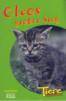 Tiere, Freunde fürs Leben: Cleos großer Sieg - Zietsch Uschi [Taschenbuch]