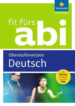 Fit fürs Abi 2018 / Fit fürs Abi. Deutsch Oberstufenwissen [Taschenbuch]