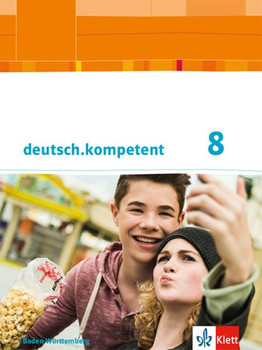 deutsch.kompetent 8. Ausgabe Baden-Württemberg. Schülerbuch mit Onlineangebot Klasse 8 [Gebundene Ausgabe]