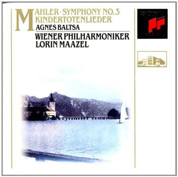 Lorin Maazel - Sinfonie 3 - Kindertotenlieder