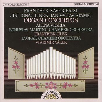 Bohuslav Martinu Chamber Orchestra - Frantisek Jilek / Dvorak Chamber Orchestra - Vladimir Válek: Jiri Ignac Linek / Jan Vaclav Stamitz - Organ Concertos