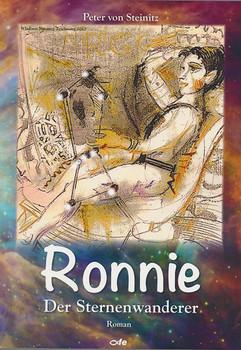 Ronnie, der Sternenwanderer. Roman - Peter von Steinitz  [Taschenbuch]