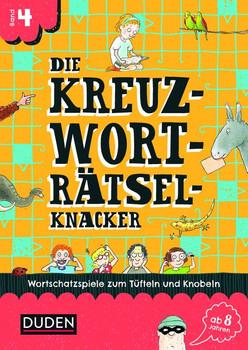 Die Kreuzworträtselknacker - ab 8 Jahren (2). Wortschatzspiele zum Tüfteln und Knobeln - Janine Eck  [Taschenbuch]