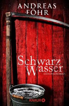 Schwarzwasser. Kriminalroman - Andreas Föhr  [Taschenbuch]