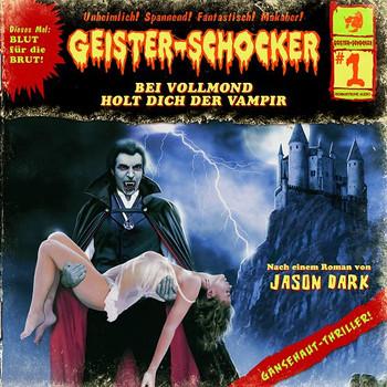 Geister-Schocker - Geister-Schocker, Folge 1: Bei Vollmond holt dich der Vampir