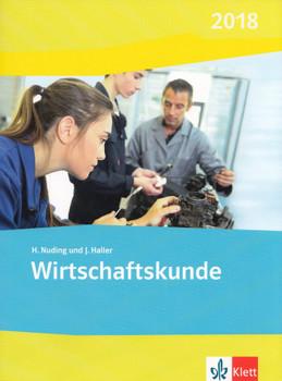 Wirtschaftskunde 2018 - Helmut Nuding & Josef Haller [Broschiert, 2. Auflage 2018]