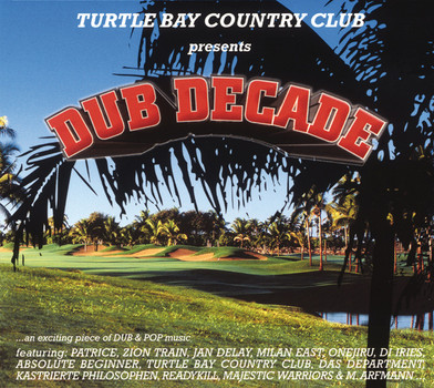 Turtle Bay Country C - Dub Decade