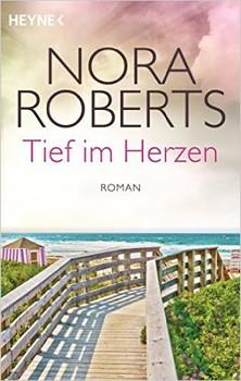 Die Quinn-Saga: Band 1 - Tief im Herzen - Nora Roberts