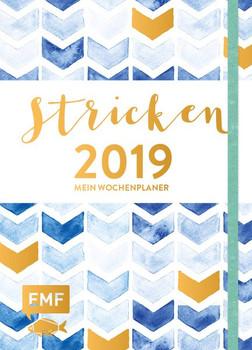 Stricken – Mein Wochenplaner 2019. Praktische Extras: Maschenproben-Labels, Nadelmaß und mehr - Marisa Nöldeke  [Taschenbuch]