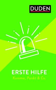 Erste Hilfe - Komma, Punkt & Co.. Die wichtigsten Regeln einfach und anschaulich erklärt - Christian Stang  [Taschenbuch]