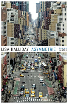 Asymmetrie. Roman - Lisa Halliday  [Gebundene Ausgabe]