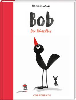 Bob – Der Künstler - Marion Deuchars  [Gebundene Ausgabe]