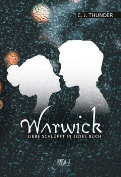 Warwick. Liebe schlüpft in jedes Buch - C.J. Thunder  [Taschenbuch]