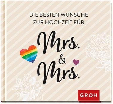Mrs. & Mrs.: Die besten Wünsche zur Hochzeit [Gebundene Ausgabe]