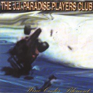 J.J.Paradise Players Club - Wine Cooler Blowout