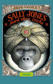Sally Jones - Mord ohne Leiche - Jakob Wegelius  [Taschenbuch]