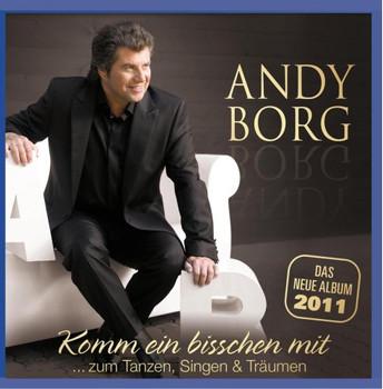 Andy Borg - Komm ein bisschen mit...