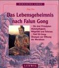 Das Lebensgeheimnis nach Falun Gong - Xing Shu