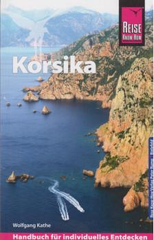 Reise Know-How Reiseführer Korsika - mit ausführlich beschriebenen Wanderungen - - Wolfgang Kathe  [Taschenbuch]