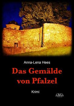 Das Gemälde von Pfalzel - Großdruck. Der nächste Fall für Ottfried Braun - Anna-Lena Hees  [Taschenbuch]