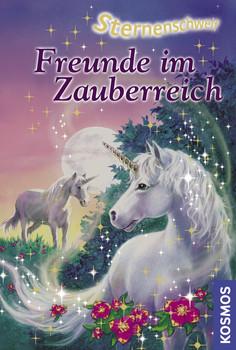 Sternenschweif 06. Freunde im Zauberreich - Linda Chapman
