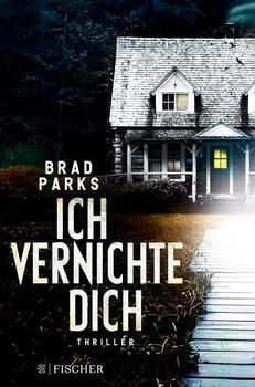 Ich vernichte dich - Brad Parks  [Taschenbuch]