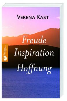 Freude Inspiration Hoffnung Verena Kast