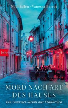 Mord nach Art des Hauses. Ein Gourmet-Krimi aus Frankreich - Vanessa Barrot  [Taschenbuch]