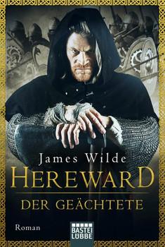 Hereward der Geächtete. Roman - James Wilde  [Taschenbuch]